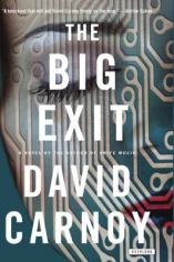 The Big Exit | Chesnutt Library - New Books Display - May 2013