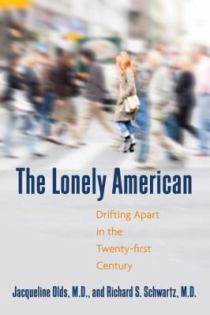 The Lonely American - Drifting Apart in the Twenty-First Century
