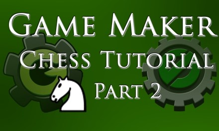 Game Maker Basic Chess Tutorial – Part 2/4: Defining the Pieces