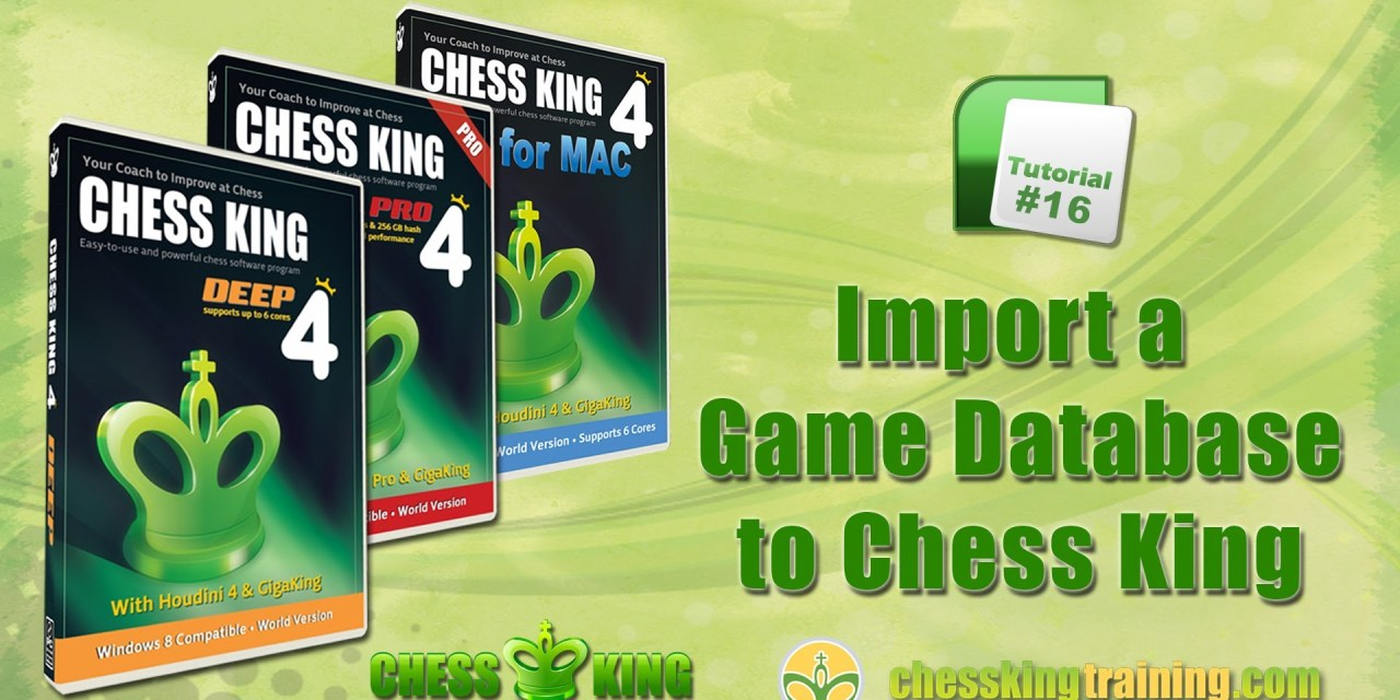 Chess King 4 Tutorial 16 – Import a Game Database to Chess King 4 for PC/Mac