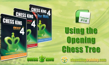 Chess King 4 Tutorial 18 – Using the Opening Tree in Chess King 4 for PC/Mac