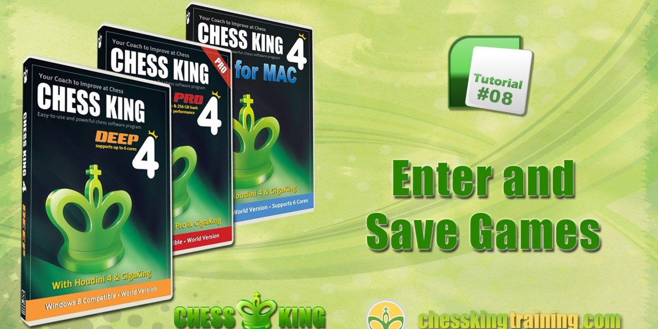 Chess King 4 Tutorial 08 – Enter and Save Games in Chess King 4 for PC/Mac