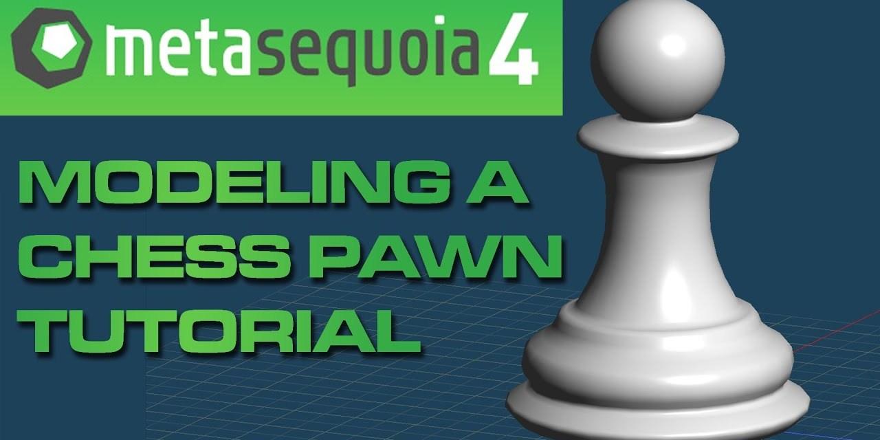【メタセコイア】 Metasequoia 4 to MMD Beginner Tutorial: Modeling a Chess Pawn