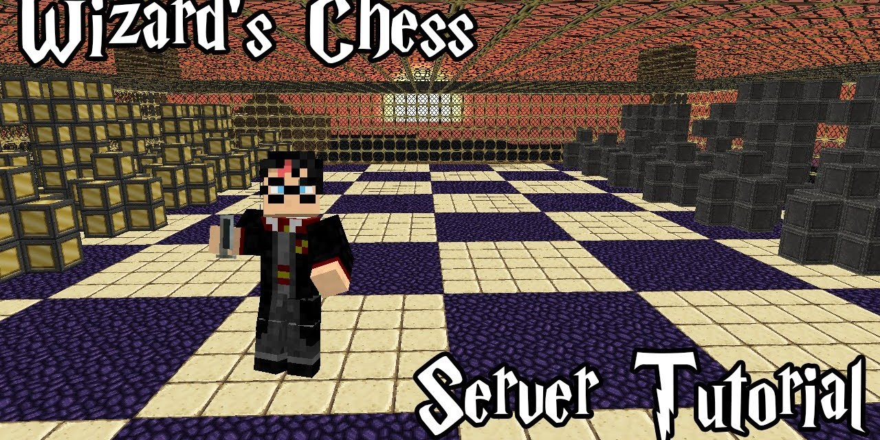 Minecraft   Server Tutorial   Wizards Chess