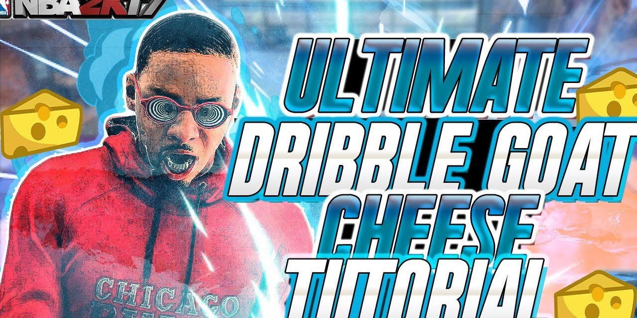 NBA 2K17 ULTIMATE DRIBBLE CHEESE TUTORIAL • BEST DRIBBLE MOVES/COMBOS • HOW TO CHEESE AFTER PATCH 12
