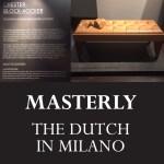 masterly the dutch in milano