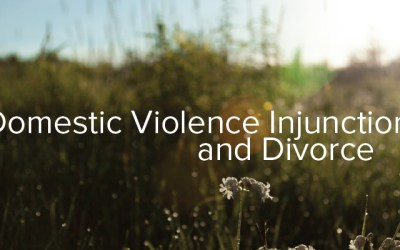 Domestic Violence Injunctions and Divorce