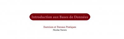 Introduction aux bases de Données - Exercices & Travaux Pratiques