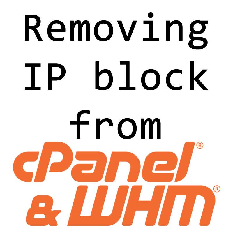 Removing IP Block from WHM cPHulk - The Chewett blog
