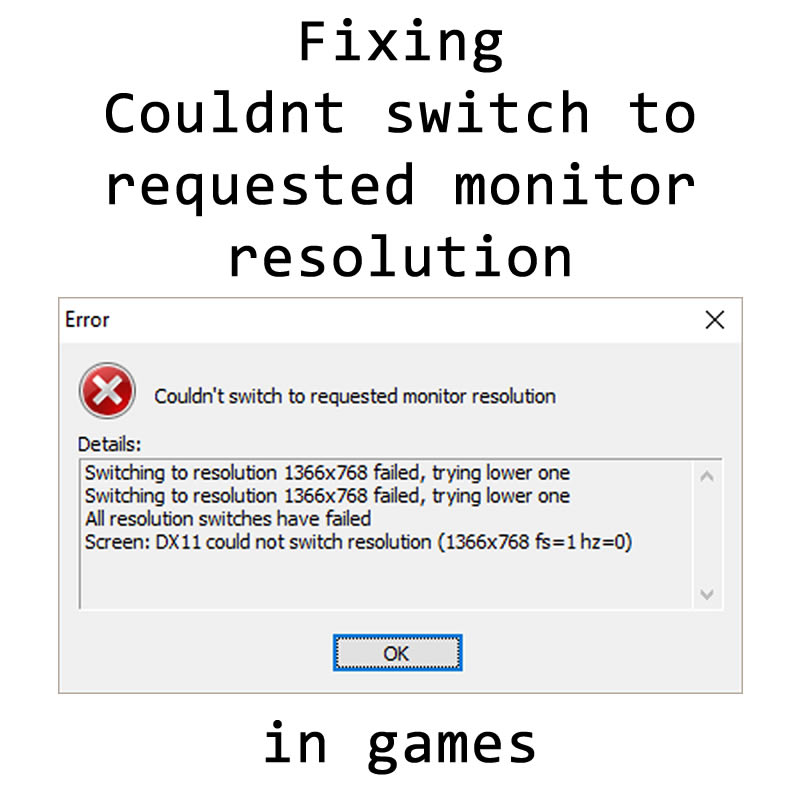 Fixing Error Couldn't switch to requested monitor resolution