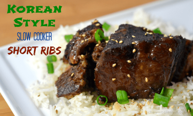 Korean-Style Slow Cooker Short Ribs - Chew Nibble Nosh