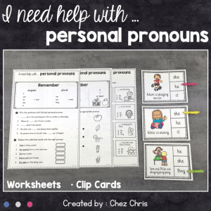 I need help with … Personal Pronouns