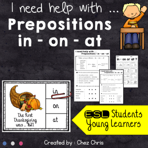 Prepositions in – on – at