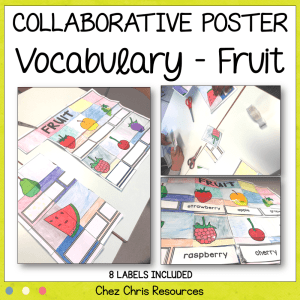 Fruit Vocabulary – A Collaborative Poster