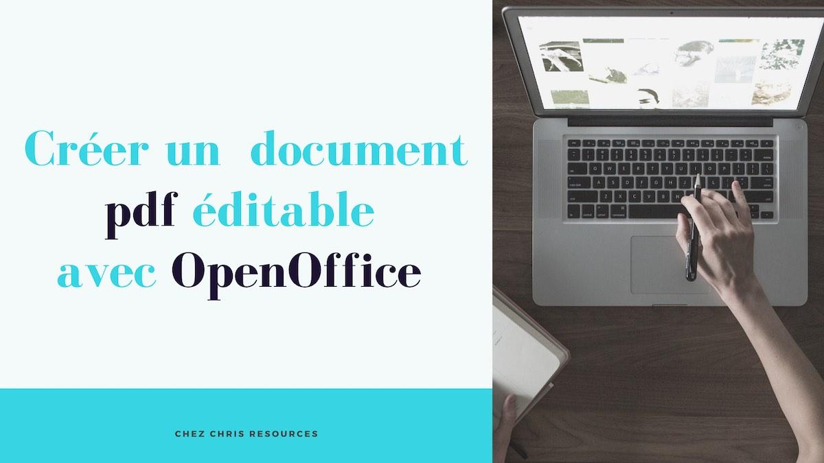 créer un pdf éditable avec openoffice