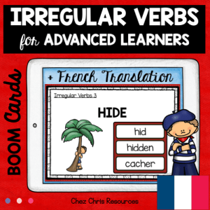 BOOM Cards : Irregular Verbs for Advanced Learners with French translation