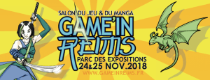 Game'in Reims @ Parc des expositions - Reims