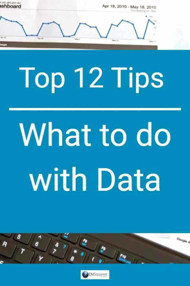 12 Tips - What to do with data #datatips