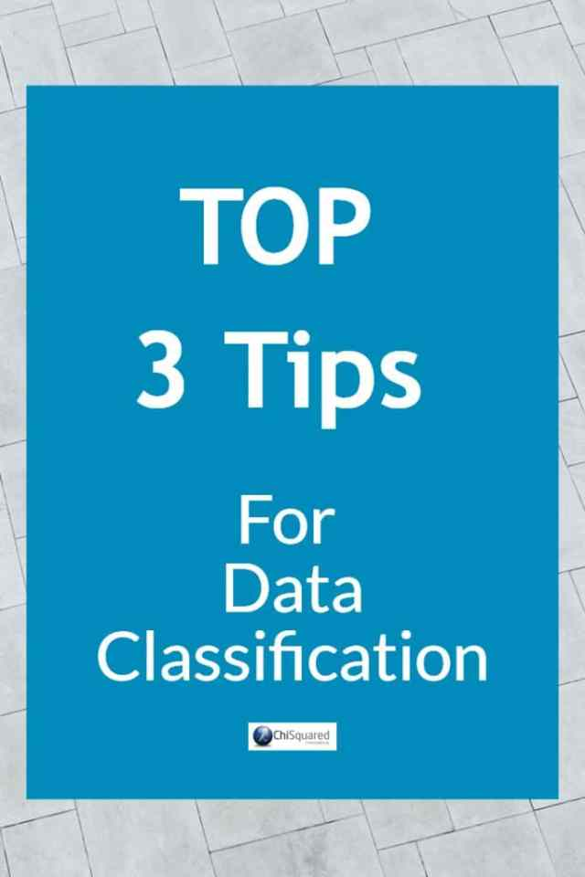 Top 3 Tips for Data Classification. #datatips #data #dataclassification