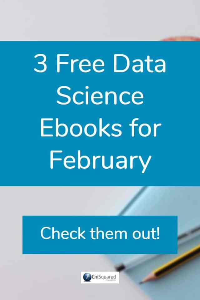 Check out this month's free data science ebooks for February. #datascience #ebooks #datamining
