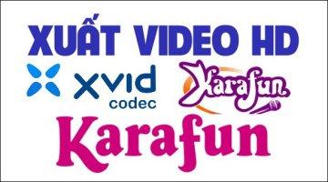 Hướng dẫn xuất Video HD trong Karafun chất lượng cao và dung lượng thấp nhất