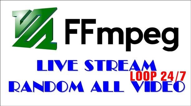 Hướng dẫn Live stream Video ngẫu nhiên trong thư mục lặp lại 24/7