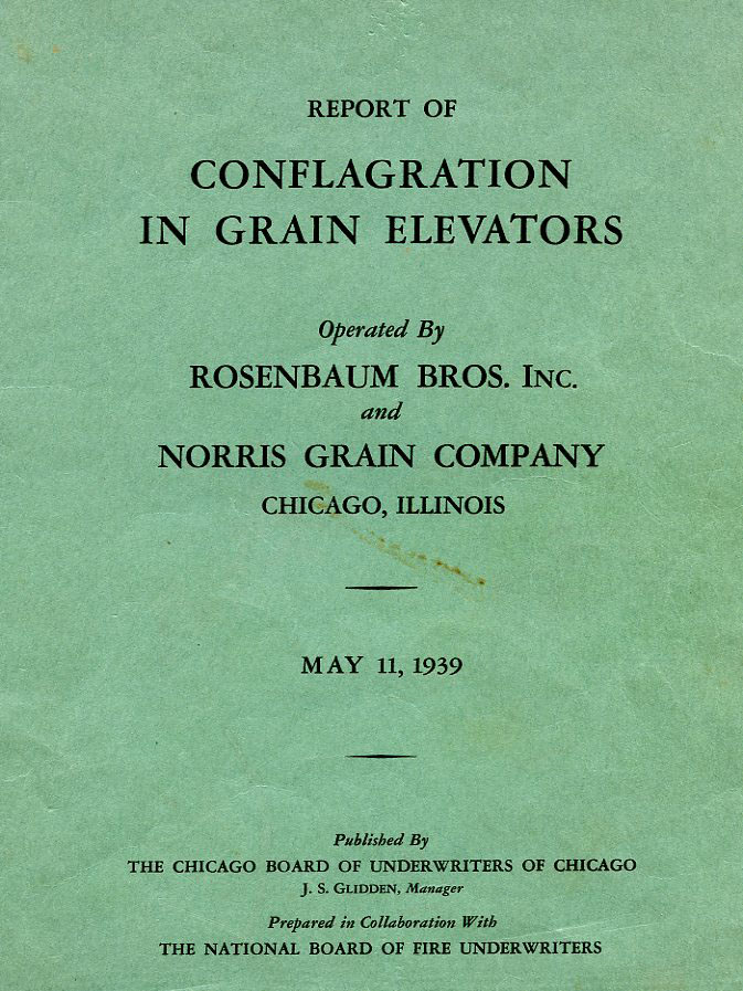 Report on the Conflagration in Grain Elevators May 11 1939 in Chicago by the Chicago Board of Underwriters