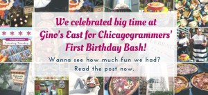Chicagogrammers First Birthday Bash