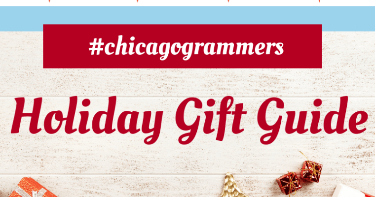 The Chicagogrammers Gift Guide: 2018