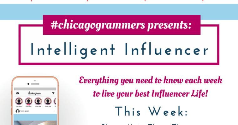The Intelligent Influencer – March 11, 2018