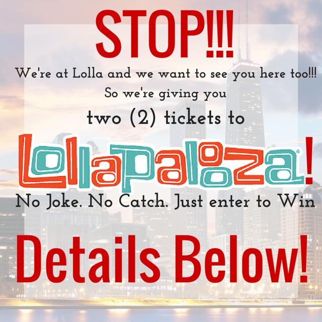 Win tickets to Lollapalooza