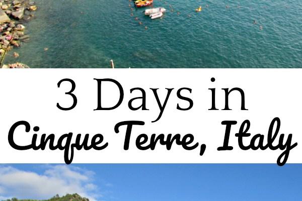 3 Days in Cinque Terre, Italy