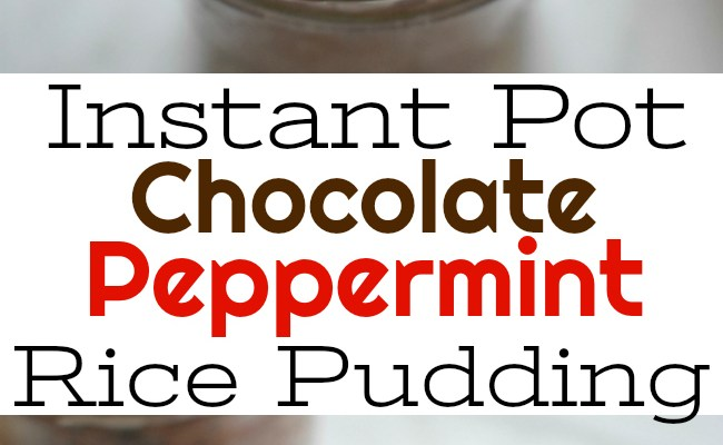 Instant Pot Chocolate Peppermint Rice Pudding