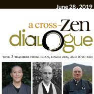 A Cross-Zen Dialogue with 3 Teachers