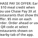 Chase Pay Deal Buy three meals Earn $10