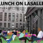 Chicago streets open for outdoor dining – Lunch on LaSalle