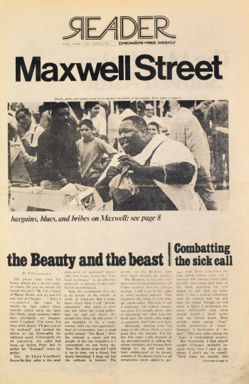 Friday, October 1, 1971 Volume 1, No. 1 of the Chicago Reader: Chicago's Free Weekly—Maxwell Street on the cover of the first issue (Vol. 1 No. 1)