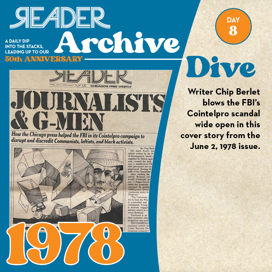1978: Writer Chip Berlet blows the FBI's Cointelpro scandal wide open in this cover story from the June 2, 1978 issue.