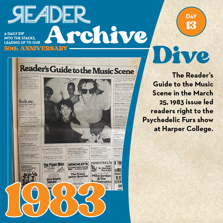 1983: The Reader's Guide to the Music Scene in the March 25, 1983 issue led readers right to the Psychedelic Furs show at Harper College.