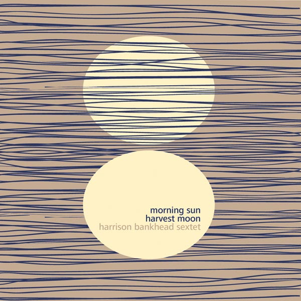 Harrison Bankhead's Morning Sun Harvest Moon