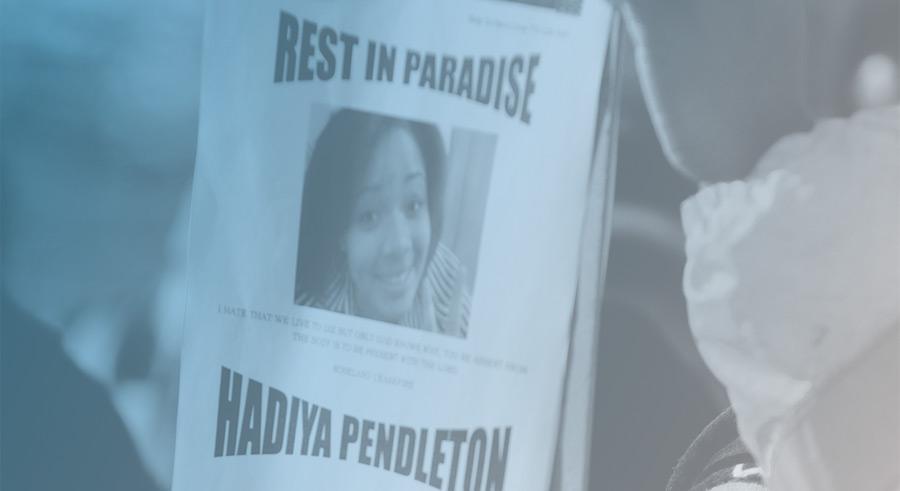 A flyer honoring the memory of gunshot victim Hadiya Pendleton