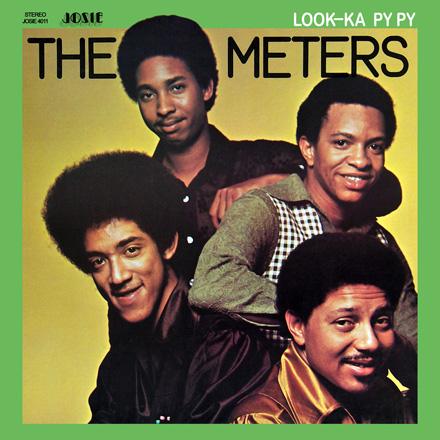 The Meters' <i>Look-Ka Py Py</i>