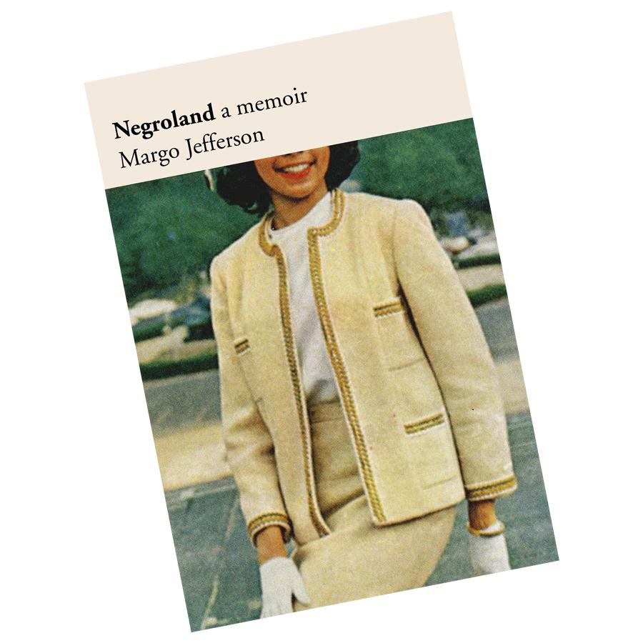 Margo Jefferson's memoir <i>Negroland</i> is out now.