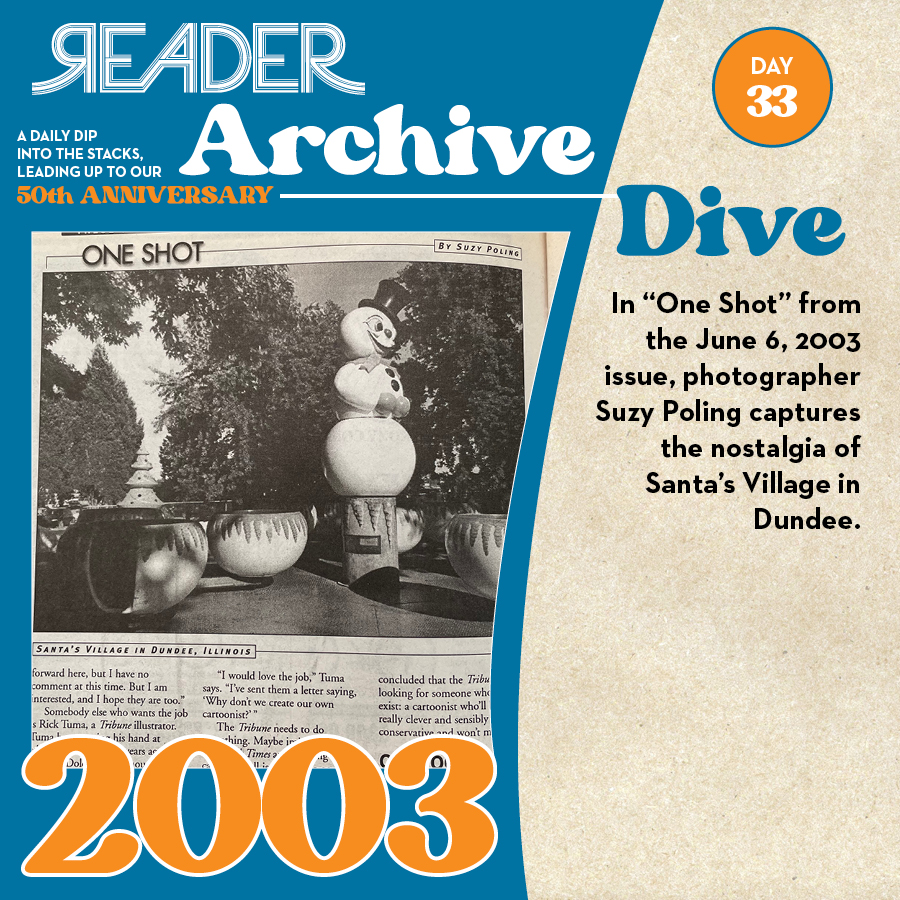 """2003: In """"One Shot"""" from the June 6, 2003 issue, photographer Suzy Poling captures the nostalgia of Santa's Village in Dundee."""