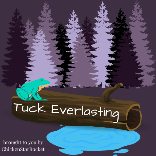 Tuck Everlasting: A re-read from my childhood