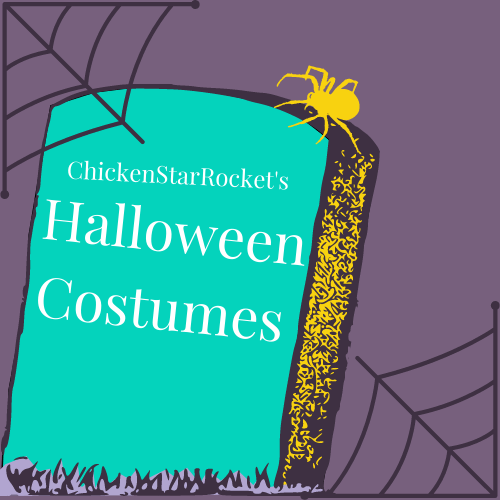 ChickenStarRocket's 2020 Halloween Costumes