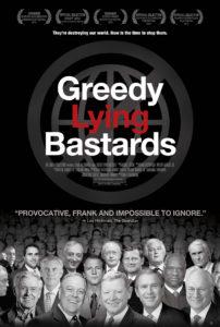 Greedy Lying Bastards theatrical poster 202x300 - Greedy Lying Bastards