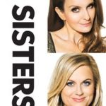 Sisters poster 150x150 - Mainstream Chick's 2015 Xmas Day Cheat Sheet