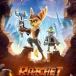 Ratchet and Clank poster 150x150 - Mainstream Chick's Quick Takes: Keanu; Mother's Day; The Meddler; Dough; Papa: Hemingway in Cuba; Ratchet and Clank