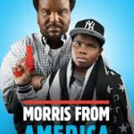 morris from america poster 150x150 - Mainstream Chick's Quick Takes on Two Indies: A Tale of Love and Darkness; Morris from America
